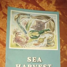 Libros de segunda mano: SEA HARVEST. A PROGRESS BOOK. NORMAN HOLLAND. *. Lote 31523234