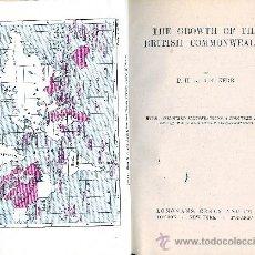 Libros de segunda mano: P.H. AND A.C. KERR. THE GROWTH OF THE BRITISH COMMONWEALTH. LONDON, 1940. DIRI. Lote 31649044