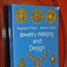 Libros de segunda mano: LIBRO SOBRE DISEÑO DE JOYAS JEWELRY MAKING AND DESIGN. Lote 31668568