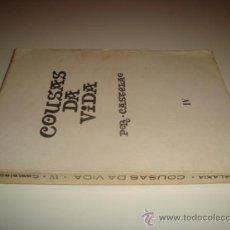 Libros de segunda mano: COUSAS DA VIDA POR CASTELAO - TOMO IV (1971). Lote 31935017