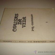 Libros de segunda mano: COUSAS DA VIDA POR CASTELAO - TOMO I (1968). Lote 31935037