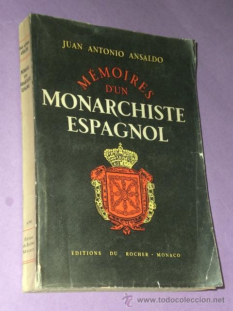 MÉMOIRES D´UN MONARCHISTE ESPAGNOL 1931- 1952. (Libros de Segunda Mano - Otros Idiomas)