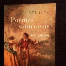 Libros de segunda mano: POEMES SATURNIENS. VERLAIN. DE POCHE BOLSILLO.. Lote 32148744