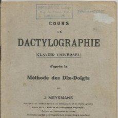 Libros de segunda mano: == VV06 - COURS DE DACTYLOGRAPHIE - CLAVIER UNIVERSEL - J. MEYSMANS. Lote 32974706