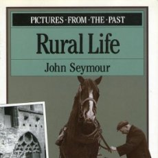Libros de segunda mano: PICTURES FROM THE PAST - RURAL LIFE. Lote 33617819