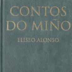 Libros de segunda mano: CONTOS DO MIÑO-ELISEO ALONSO. Lote 33636023