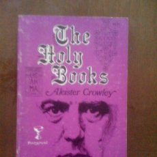 Libros de segunda mano: THE HOLY BOOKS, DE ALEISTER CROWLEY. SANGREAL, 1972. Lote 33661236