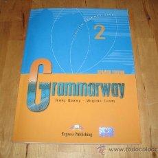 Libros de segunda mano: LIBRO CURSO INGLÉS GRAMMARWAY EXPRESS PUBLISHING EDICIÓN ESPAÑOLA INCLUYE CD + EXAMEN + EJERCICIOS. Lote 33850294
