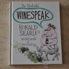 Libros de segunda mano: RONALD SEARLE THE ILLUSTRATED WINESPEAK 2004. Lote 34355994