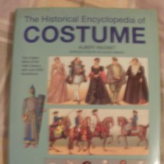 Libros de segunda mano: THE HISTORICAL ENCYCLOPEDIA OF COSTUME 320 PAGINES EN INGLES Y 2000 ILUSTRACIONES. Lote 34688932