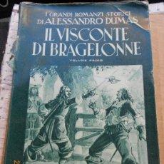 Libros de segunda mano: LIBRO AVENTURAS: IL VISCONTE DI BRAGELONNE ALESSANDRO DUMAS ITALIANO LA. Lote 34945056