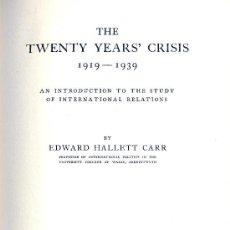 Libros de segunda mano: A. H. CARR. THE TWENTY YEARS´CRISIS, 1919-1939. INTRODUCTION OF INTERNATIONAL RELATIONS. 1946. DIRI. Lote 35095006