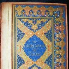 Libros de segunda mano: LA GUIRLANDE DE L'IRAN-FIRDOUSI, NIZAMI, KHEYYAM, SAADI, HAFIZ- ILUSTRADO CON 25 MINIATURES . Lote 35404590