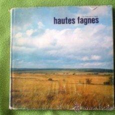 Libros de segunda mano: HAUTES FAGNES(LES AMIS DE LA FAGNE);ROGER HERMAN;PAUL LEGRAIN 1975(EN FRANCÉS). Lote 15095160