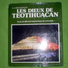Libros de segunda mano: A LA DECOUVERTE DE LES DIEUX DE TEOTIHUACAN;M.WIESENTHAL;GEOCOLOR 1979(EN FRANCÉS). Lote 15104325