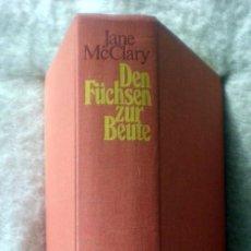 Libros de segunda mano: DEN FÜCHSEN ZUR BEUTE;JANE MCCLARY;DEUTSCHER BÜCHERBUND 1974(EN ALEMÁN);¡NUEVO!. Lote 35732166