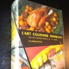 Libros de segunda mano: L'ART CULINAIRE FRANÇAIS PAR NOS GRANDS MAITRES DE LA CUISINE / COLLECTIF. Lote 35863629