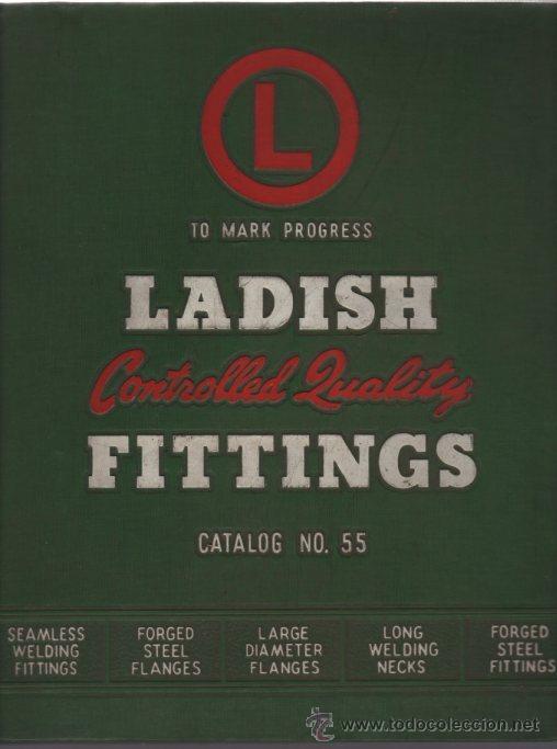 LIBRO CATALOGO BRIDAS ACERO FORJADO, GUARNICIONES, SOLDADURAS - LADISH CO. 1954 - 300 PAG INGLES (Libros de Segunda Mano - Otros Idiomas)