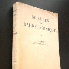 Libros de segunda mano: MESURES EN RADIOTECHNIQUE. FROMY (E.). Lote 36291626