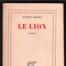 Libros de segunda mano: 1959 - LE LION - JOSEPH KESSEL - EN FRANCES. Lote 36363358