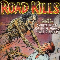 Libros de segunda mano: ROAD KILLS (CHANTING MONKS PRESS,2003) - CHRISTA FAUST - JOSEPH MONKS - HART FISHER - WRIGHTSON. Lote 36623596