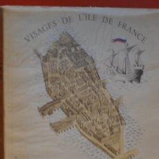 Libros de segunda mano: PARIS VISAGES HORIZONS DE FRANCE AÑO 1948. Lote 36675894