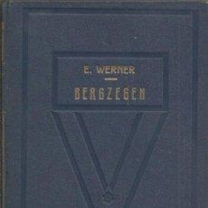 Libros de segunda mano: +-+ LW311 - BERGZEGEN - E. WERNER. Lote 36866172