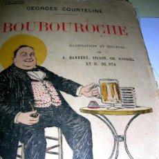 Libros de segunda mano: BOUBOUROCHE. POR GEORGES COURTELINE. EDC.ERNEST.FKANNARION. PARIS. VE FOTOS. PAG-229. ENVÍO PAGO. Lote 38231176