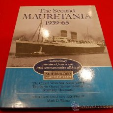 Libros de segunda mano: THE SECOND MAURETANIA 1939-65. Lote 38397342