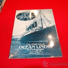 Libros de segunda mano: THE FIRST GREAT OCEAN LINERS IN PHOTOGRAPHS. Lote 38397553