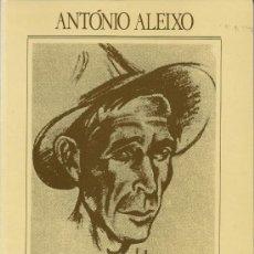 Libros de segunda mano: ESTE LIVRO QUE VOS DEIXO...., VOLUMEN I, DE ANTONIO ALEIXO, 1994, EDITORIAL NOTICIAS. Lote 38458787