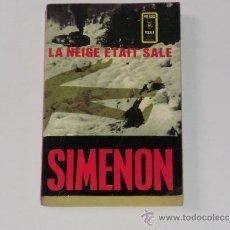 Libros de segunda mano: GEORGES SIMENON: LA NEIGE ÉTAIT SALE. Lote 38128428