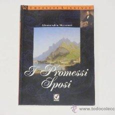Libros de segunda mano: ALESSANDRO MANZONI: I PROMESSI SPOSI (IMPARARE LEGGENDO, LIVELLO AVANZATO). Lote 38131222