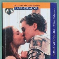 Libros de segunda mano: ROMEO Y JULIETA WILLIAM SHAKESPEARE BILINGÜE ESPAÑOL - INGLES --REFM3E1. Lote 38492947