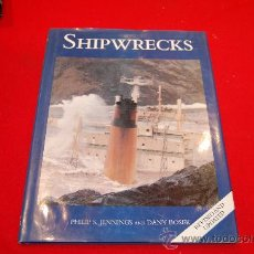 Libros de segunda mano: SHIPWRECKS, DE PHILIP S. JENNING AND DANY BOSEK.. Lote 38506167