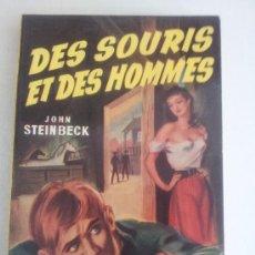 Libros de segunda mano: DES SOURIS ET DES HOMMES. J. STEINBECK. Lote 38527704