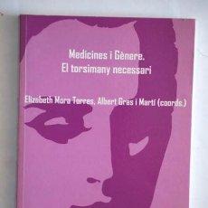 Libros de segunda mano: MEDICINES I GÈNERE. EL TORSIMANY NECESSARI. Lote 38561852