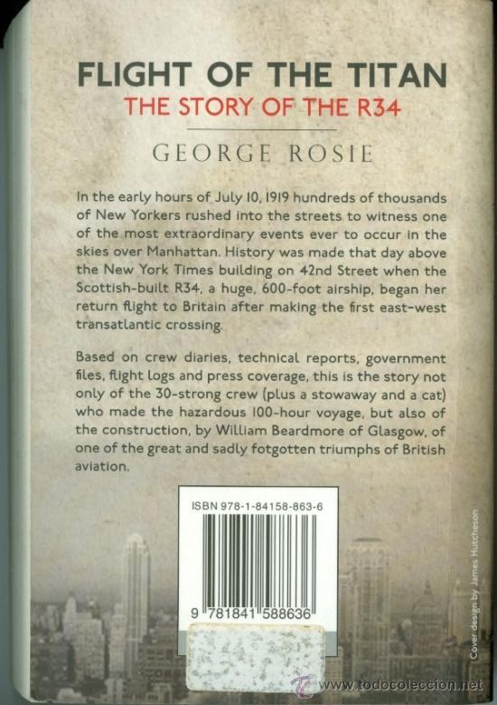 Libros de segunda mano: FLIGHT OF THE TITAN, THE STORY OF THE R34 - GEORGE ROSIE (ZEPPELIN, DIRIGIBLE) - Foto 2 - 39405766