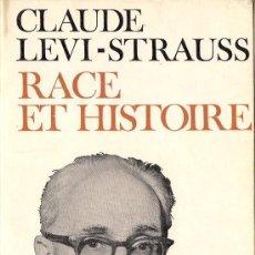 Libros de segunda mano: CLAUDE LEVI-STRAUSS : RACE ET HISTOIRE. SUIVI DE L'OEUVRE DE CLAUDE LEVI-STRAUSS PAR JEAN POUILLON.. Lote 38994673