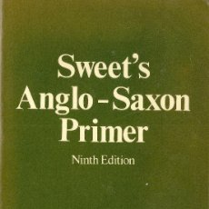 Libros de segunda mano: SWEET'S ANGLO-SAXON PRIMER. NINTH EDITION. OXFORD UNIVERSITY PRESS. Lote 39242747