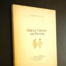 Libros de segunda mano: SUR LE CHEMIN DU DEVOIR / PETIT JOSEPH. Lote 39384253