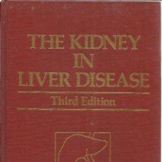 Libros de segunda mano: LIBRO EN INGLÉS. THE KIDNEY IN LIVER DISEASE. MURRAY EPSTEIN. BALTIMORE. USA. 1988. Lote 39487143