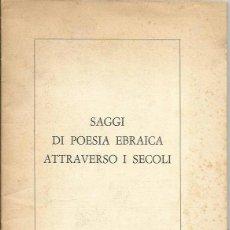 Libros de segunda mano: == V31 - FOLLETO - SAGGI DI POESIA EBRAICA ATTRAVERSO I SECOLI - 23 PAG.. Lote 39608016