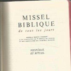 Libros de segunda mano: == R61 - MISSEL BIBLIQUE - VESPÉRAL ET RITUEL - 1967. Lote 39759733