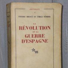 Libros de segunda mano: LA RÉVOLUTION DE LA GUERRE D´ESPAGNE.. Lote 40136206