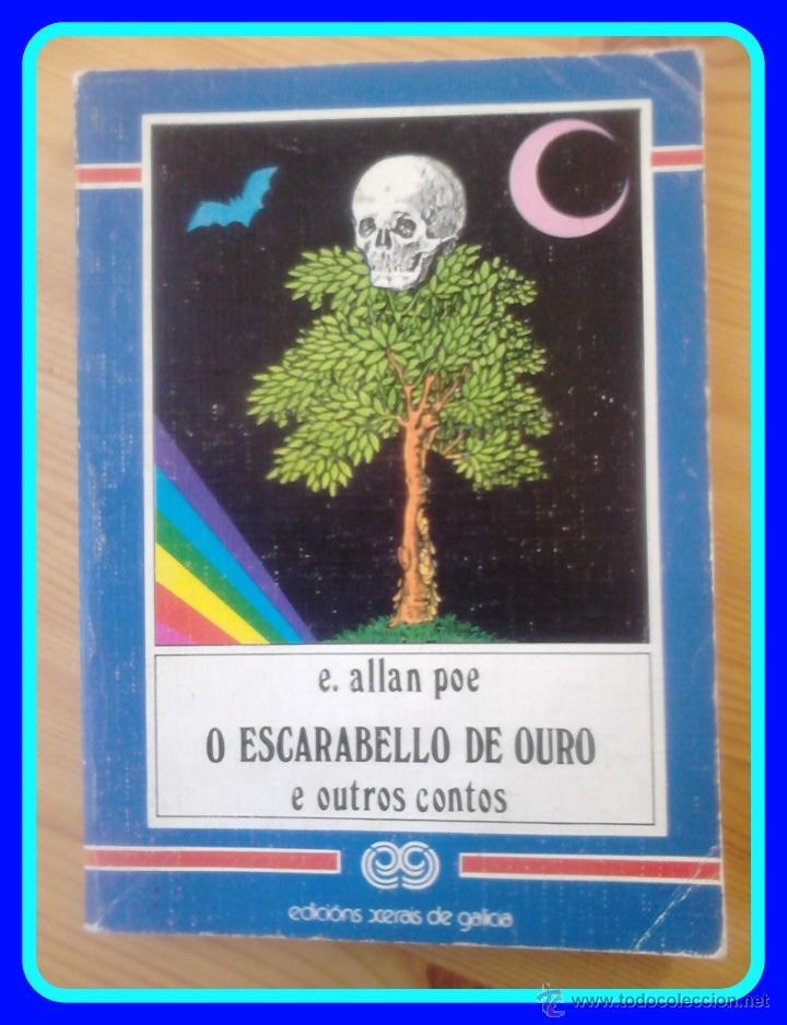 EN GALEGO. XERAIS XABARÍN #8, EDGAR ALLAN POE: O ESCARABELLO DE OURO E OUTROS CONTOS (Libros de Segunda Mano - Otros Idiomas)