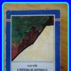 Livros em segunda mão: EN GALEGO. XERAIS XABARÍN #1, OSCAR WILDE: A PANTASMA DE CANTERVILLE E OUTROS CONTOS. Lote 40189627