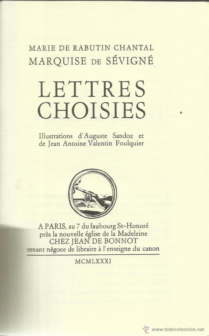 LIBRO EN FRANCÉS. LETTRES CHOISIES. MARIE DE RABUTIN CHANTAL. CHEZ JEAN DE BONNOT. PARÍS. 1981 (Libros de Segunda Mano - Otros Idiomas)