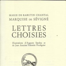Libros de segunda mano: LIBRO EN FRANCÉS. LETTRES CHOISIES. MARIE DE RABUTIN CHANTAL. CHEZ JEAN DE BONNOT. PARÍS. 1981. Lote 40221756