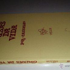 Libros de segunda mano: COUSAS DA VIDA. POR CASTELAO. VELLOS. GALAXIA. . Lote 40386105